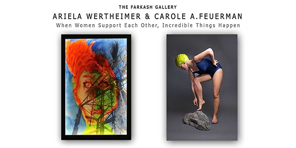 When Women Support Each Other, Incredible Things Happen Ariela Wertheimer &  Carole A. Feuerman; A Joint Exhibition